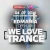 Soutěž o 3 festivalové balíčky Edmania - We Love Trance