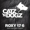 Soutěž o 2x2 vstupy na akci Catz N Dogz @ Roxy