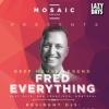 Soutěž o 2x2 vstupy na Mosaic House presents Fred Everything