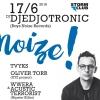 Soutěž o 3x2 VIP vstupenky + konzumaci na Noize! presents Djedjotronic